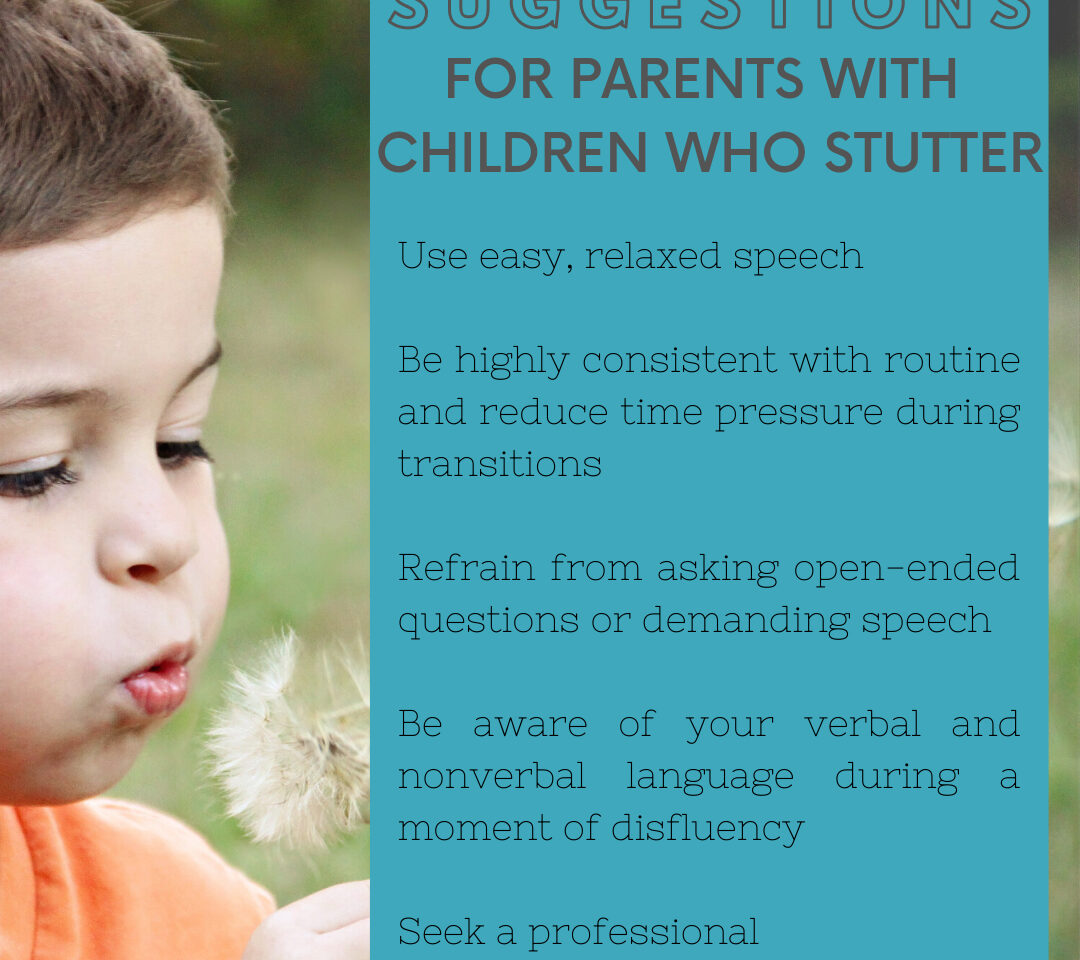 Suggestions for Parents with Children Who Stutter