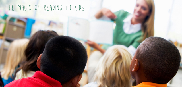 The Magic of Reading to Kids